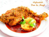 Hyderabadi Dum Ka Murgh / Slow Cooked Chicken - Hyderabadi Style