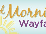 Mornings Like These – Sponsored by Wayfair.com