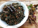 Ponnaanganni Keerai Poriyal - Country Food
