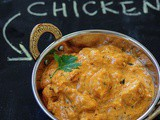 Butter Chicken Recipe, Indian Butter Chicken Masala Recipe
