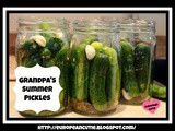 Grandpa's Summer Pickles