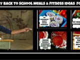 Healthy Back to School Meals & Fitness Ideas For Kids