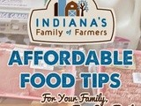 Affordable & Nutritious Options At The Grocery Store {Indiana Family of Farmers}