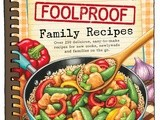 Foolproof Family Recipes Day 1 {a Review and Giveaway}