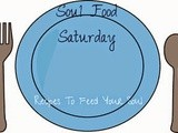 Soul Food Saturday {Independence Day Edition}