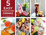 5 Easy Thanksgiving Drink Ideas