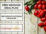 Two Free Meal Plans (Whole30 and Weight Watchers)