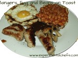 Bangers, Eggs and Beans on Toast