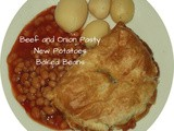 Beef and Onion Pasty, New Potatoes and Baked Beans