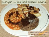 Burger, Chips and Baked Beans