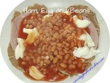 Ham, Egg and Beans