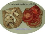 Tomato and Mushroom Butty
