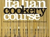 Favourite Cookbooks of 2011: The Italian Cookery Course by Katie Caldesi