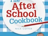 Giveaway: The After School Cookbook by Nick Coffer