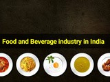 Food and Beverage Industry in India