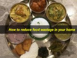 How to Reduce Food Wastage in Your Home