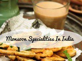 Monsoon season specialties in India