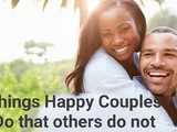 Things Happy Couples Do that others do not