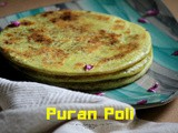 Puran Poli | Lentil stuffed Indian Sweet Flat Bread