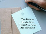 Two Reasons Handwritten Thank You Notes are Important