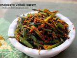 Bendakaya Vellulli Karam Recipe | Okra in spicy garlic mix | Andhra Cuisine | Vegetarian Curry Fry | Bhindi Fry | Flavour Diary