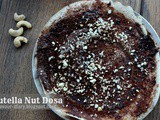 Nutella Nut Dosa | Dosa Recipes | Fusion Food | Flavour Diary