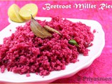 Beetroot Millet Rice / Diet - Friendly Recipe - 78 / #100dietrecipes