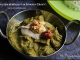 Chicken & Walnut in Spinach Gravy