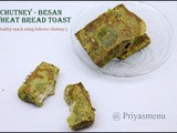 Chutney - Besan flour Wheat Bread Toast / Diet Friendly Recipe - 67 / #100dietrecipes