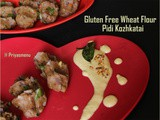Gluten Free Wheat Flour Pidi Kozhukattai / Diet Friendly Recipes - 20 / #100dietrecipes