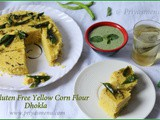 Gluten Free Yellow Corn Flour Khaman Dhokla / Diet Friendly Recipes - 3 / #100dietrecipes