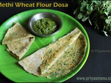 Methi Wheat Flour Dosa ( Instant ) / Diet Friendly Recipes - 16 / #100dietrecipes