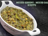 Mixed Greens - Mixed Dals Kootu / Diet Friendly recipe - 62 / #100dietrecipes
