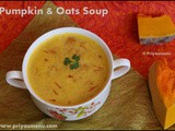 Pumpkin - Oats Soup / Diet Friendly Recipe - 98 / #100dietrecipes
