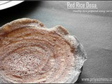 Red Rice Dosa / Diet-Friendly Recipe