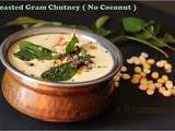 Roasted Gram Chutney / Potukadalai Chutney / Diet Friendly Recipes - 19 / #100dietrecipes
