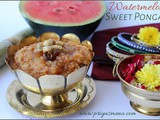 Watermelon Sweet Pongal