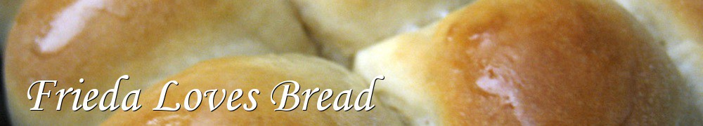 Very Good Recipes - Frieda Loves Bread
