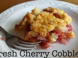 Easy Fresh Fruit Cobbler: Cherry
