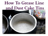 How To Prepare Cake Tin For Baking Cakes – Baking Basics