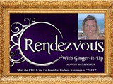 "Rendezvous with Ginger-it-Up: Meet the ceo & the Co-Founder- Colleen Kavanagh of ""zego"""