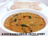 Bread Fruit/Kadachakka Curry