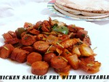 Chicken Sausage Fry With Vegetables