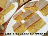 Lemon Cake With Lemon Flavored Glaze