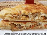 Mushroom-Cheese Stuffed Bread