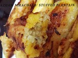 Pazham Nirachath/Stuffed Plantain