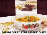 Potato Curry with Cashew Paste
