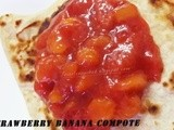 Strawberry -Banana Compote