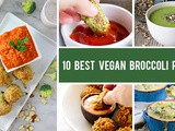 10 Best Vegan Broccoli Recipes Even Kids Will Love