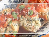 10 Brilliant Tofu Recipes Even Picky Eaters Will Love